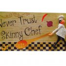 Funny Fat Chef Kitchen Sign Plaque