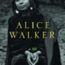 ALICE WALKER a life : by Evelyn C. White