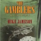 Tales From Deadwood THE GAMBLERS by Mike Jameson (LARGE PRINT)