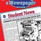 PUBLISHING A NEWSPAPER : Grades 4-8