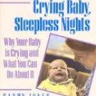 CRYING BABY, SLEEPLESS NIGHTS BY Sandy Jones
