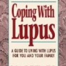 COPING WITH LUPUS by Robert H. Phillips, Ph.D.