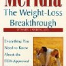Meridia: The Weight-Loss Breakthrough by Othniel J. Seiden, M.D.