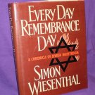 Every Day Remembrance Day by Simon Wiesenthal (1987)