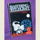 Mastering Witchcraft by Paul Huson (1980, Paperback)