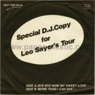 LEO SAYER Bye Bye Now My Sweet Love 45 Japan promo only w/PS [7-100]