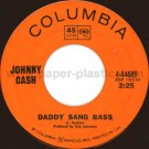 JOHNNY CASH Daddy Sang Bass / He Turned the Water into Wine 45 Canada [7-100]