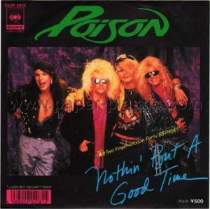 POISON BRET MICHAELS Nothin' But a Good Time / Look But You Can't Touch 45 Japan w/PC [7-100]