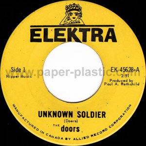 THE DOORS The Unknown Soldier / We Could Be So Good Together 45 Canada 1968 [7-100]