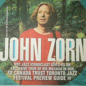 JOHN ZORN LIARS DIVINE BROWN COOKING FIRE THEATRE mag Canada June 15, 2006 [SP-500]