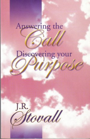 Answering the Call, Discovering Your Purpose