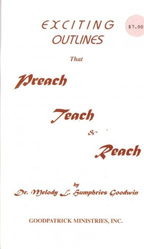 Exciting Outlines that Preach, Teach and Reach