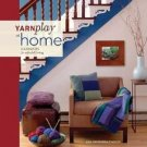 YarnPlay at Home : Handknits for Colorful Living by Lisa Shobhana Mason...
