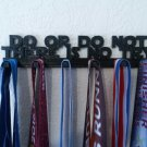 Do Or Do Not There Is No Try Yoda Sports Medal Display Medal Rack Medal Holder