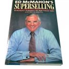 Ed McMahon's Superselling Performance Techniques for High-Volume Sales