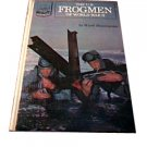 The U.S. Frogmen of World War II