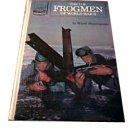 The U.S. Frogmen of World War II