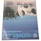 Revolutionary Final Cut Pro 2 Digital Film Making