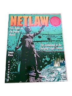 Netlaw: Your Rights in the Online World