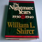 The Nightmare Years, 1930-1940, Vol II, 20th Century Journey, A Memoir of a Life and the Times