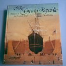 The Great Republic, a History of the American People, Volume II, Second (2nd) Edition