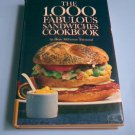 The 1000 Fabulous Sandwiches Cookbook
