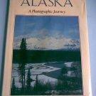 Alaska: A Photographic Journey
