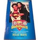 Heat Wave (Lois & Clark the New Adventures of Superman)
