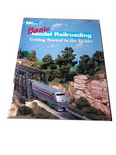 Basic Model Railroading: Getting Started in the Hobby