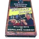 Hopalong Cassidy:Borrowed Trouble
