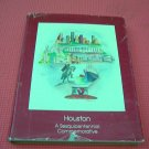 Houston: A Sesquicentennial Commemorative