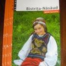 Romania ,Bistrita -Nasaud , touristic guide