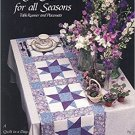 A Star for All Seasons: Table Runner and Placemats (Quilt in a Day Series) Paperback – May 1, 1992
