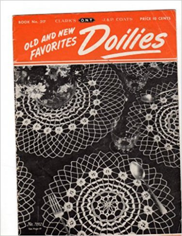 Old and New Favorites Doilies (Coats and Clark's, Book No. 217)