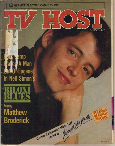 Rare TV Host (Local TV Guide) April 1989 Matthew Broderick, Roy Firestone