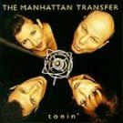 Tonin' - Manhattan Transfer (CD 1995)