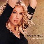 Breathe - Hill, Faith (CD 1999)