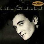 Shadowland - Lang, K.D. (CD 1988)