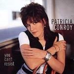 You Can't Resist * - Conroy, Patricia (CD 1996)