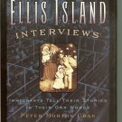 Ellis Island Interviews - Hardcover