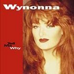 Tell Me Why by Wynonna Cassette 1993