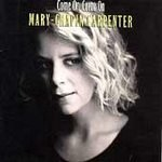 Come On Come On - Mary-Chapin Carpenter (Cassette 1992)