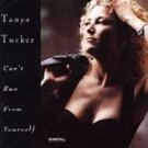 Can't Run From Yourself - Tanya Tucker (Cassette 1992)