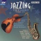 Jazzing the Classics: Vintage Style - Various Artist...