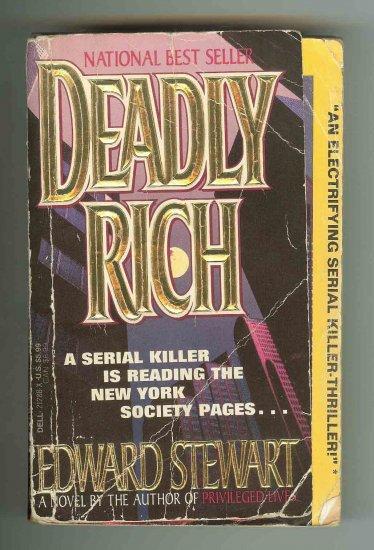 Deadly Rich by Edward Stewart (1992)