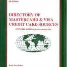 DIRECTORY OF MASTERCARD & VISA CREDIT CARD SOURCES