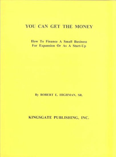 YOU CAN GET MONEY - HOW TO FINANCE A BUSINESS