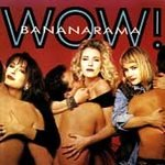 Wow! by Bananarama (Cassette, 1987)