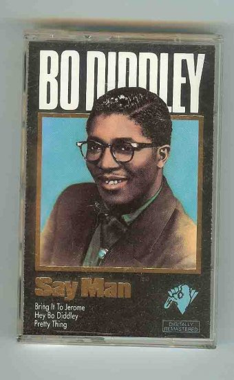 Bo Diddley - Say Man (CASSETTE)