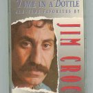 Jim Croce - All Time Favorites - Time in a Bottle - CAS